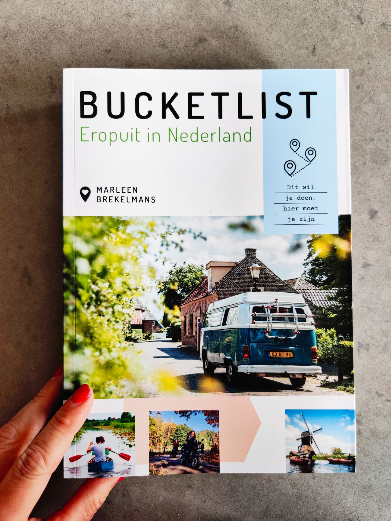 Bucketlist Eropuit in Nederland Soetkees 6